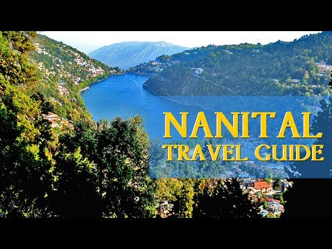 How to reach Nainital| Beauty of Nainital | Trip of Nainital| Tour Guide of Nainital