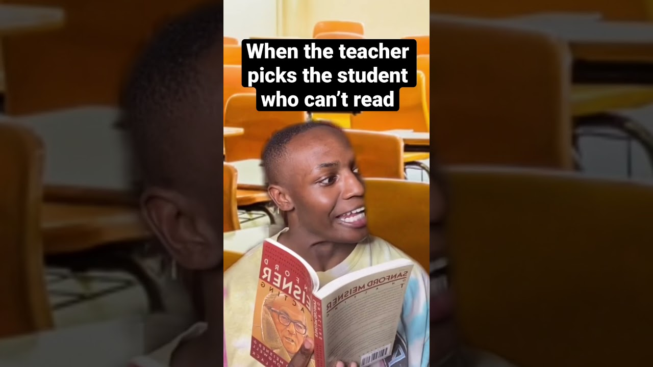 When the teacher picks the student who can't read