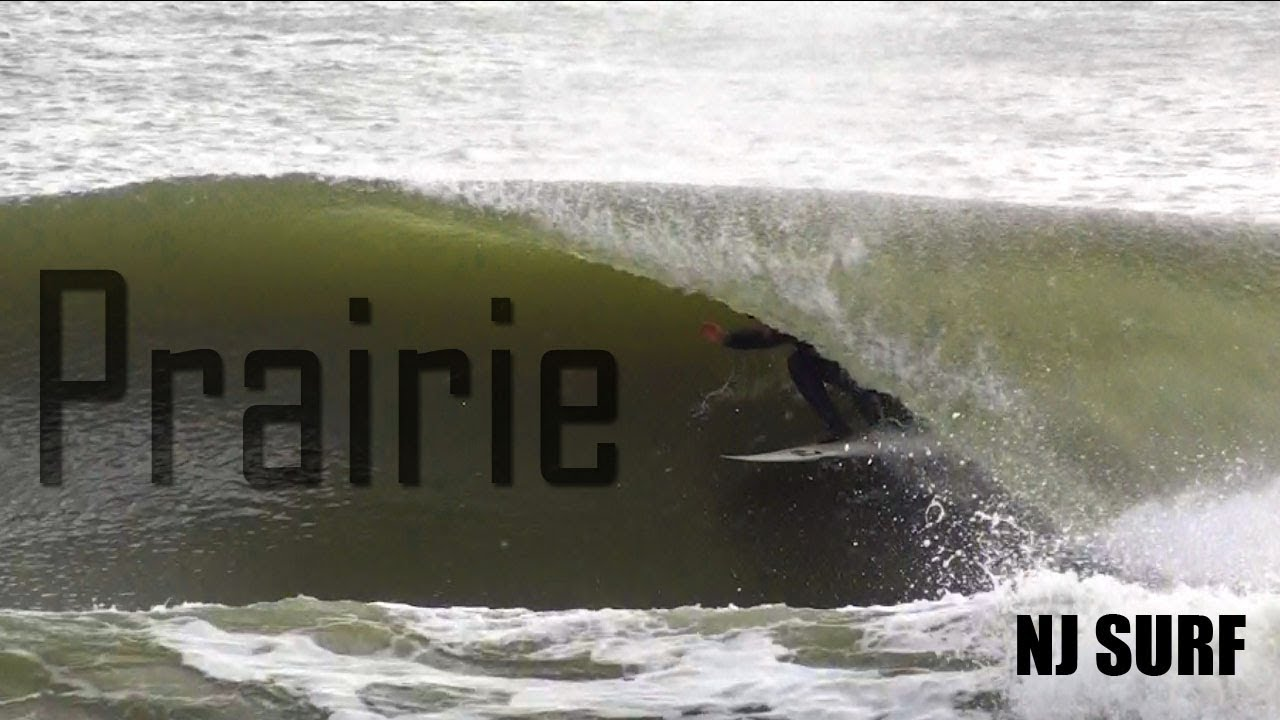 Prairie - NJ SURF NOVEMBER 2017