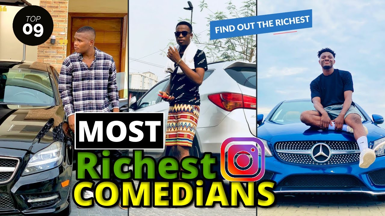 Download Top 9 Most Richest Nigerian Instagram Comedians Of All Time (2020/2021)
