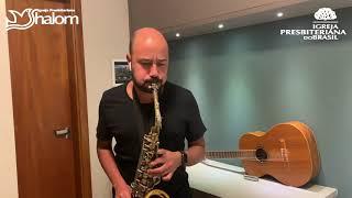 CANTAI AO SENHOR   Sax - André Soccio