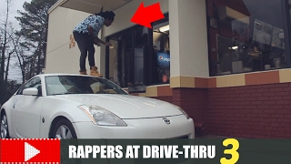 RAPPERS AT THE DRIVE-THRU PART 3