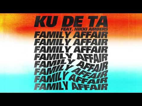 Ku De Ta Feat. Nikki Ambers - Family Affair [2020 Mary J Blige House Rework]