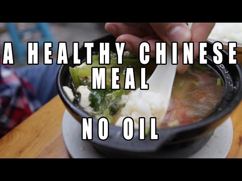 Eating A Healthy, Non-Oily Meal in China