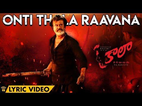 Onti Thala Raavana - Lyric Video | Kaala (Telugu) | Rajinikanth | Pa Ranjith | Dhanush