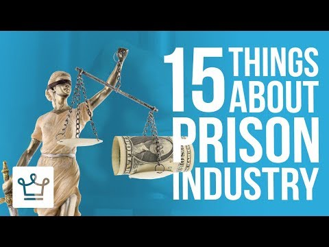 15 Things You Didn't Know About The Private Prison Industry