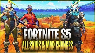 ALL SKINS AND ITEMS & MAP CHANGES Season 5 Battle Pass Fortnite Battle Royale Overview