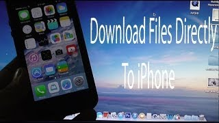 How To Download Files Directly To iPhone Without Jailbreak