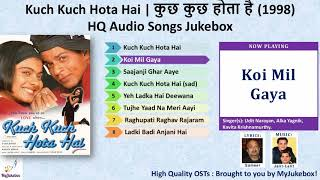 Koi Mil Gaya | Kuch Kuch Hota hai (1998) | Full Audio song in HQ | कोई मिल गया #MyJukebox