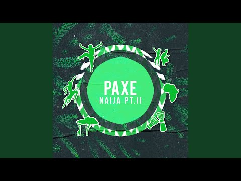 Paxe - Naija Pt. II zdarma vyzvánění ke stažení