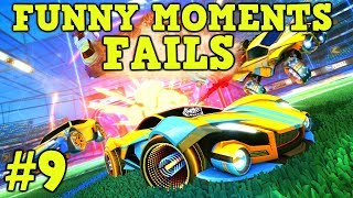 ROCKET LEAGUE FAILS & Funny Moments #9! (Funny Gameplay Compilation)