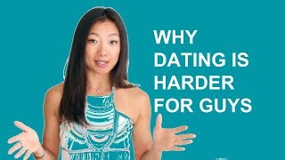DATING ADVICE: Why guys have it harder and what you can do about it (Dating advice for guys)