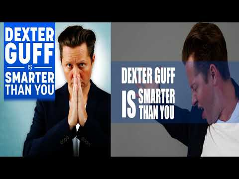 Comedy - Dexter Guff is Smarter Than You - Ep 7 - Everyone Needs An Executive Assistant