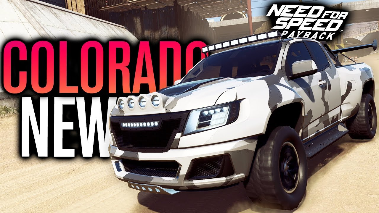 New Chevy Colorado Zr2 Customization Need For Speed Payback