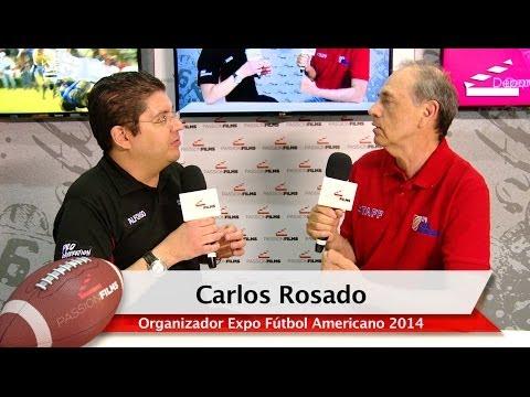 Entrevista Carlos Rosado Stevens Balance Final Expo Futbol Americano 2014 Mexico