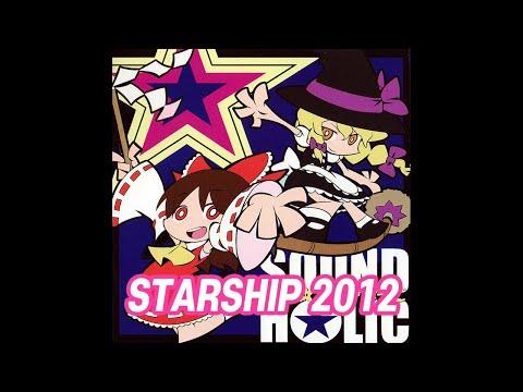 STARSHIP 2012 -