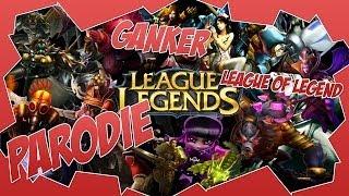 [PARODIE] Ganker   League of Legend ►PlayShare
