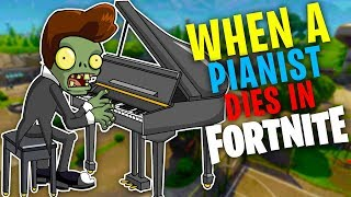 WHEN A PIANO PLAYER DIES IN FORTNITE! (Fortnite Trolling)