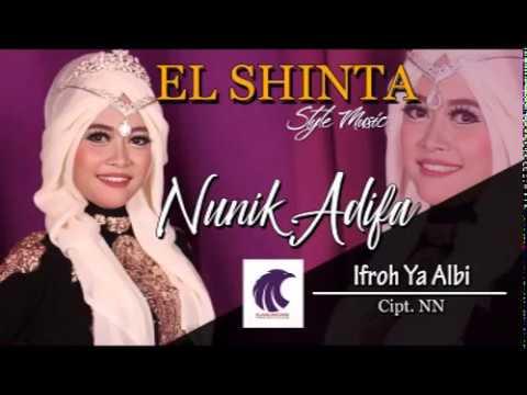 Nunik Adifa - Ifroh Ya Albi [OFFICIAL]