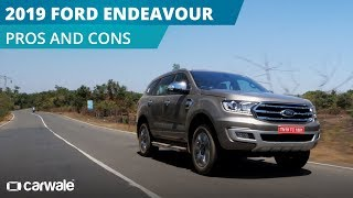 2019 Ford Endeavour | Pros and Cons | CarWale