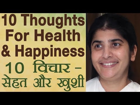 10 Thoughts For Health & Happiness: Part 2: Subtitles English: BK Shivani