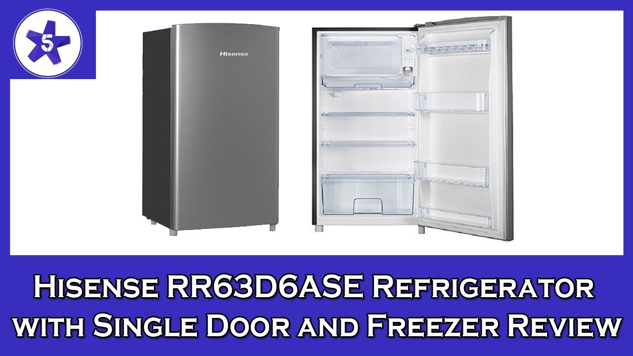 Hisense RR63D6ASE Refrigerator with Single Door and Freezer Review