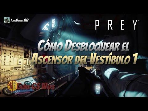 PREY | COMO DESBLOQUEAR EL ASCENSOR DEL VESTIBULO | GUIA ESPAÑOL