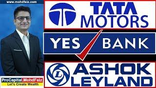 TATA MOTORS   YES BANK   ASHOK LEYLAND   Latest Share Market Tips, Latest Share Market Videos