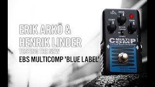 Henrik Linder & Erik Arkö on the EBS MultiComp 'Blue Label'