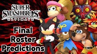 FINAL ROSTER Predictions - Super Smash Bros. Ultimate