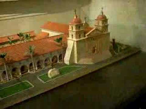 Model Of Mission Santa Barbara Youtube
