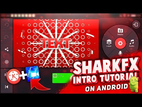 How To Make 2D Intro On Android   Like Sharkfx  Sharkfx Intro Tutorial Android