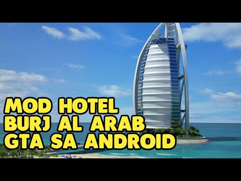 MOD HOTEL BURJ AL ARAB DUBAI || GTA SA ANDROID