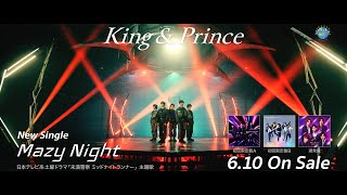 King & Prince「Mazy Night」Music Video