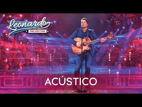 Acústico - Grandes Sucessos | DVD Leonardo - Canto Bebo e Choro