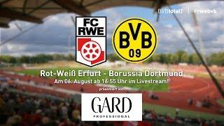 ReLive   Testspiel Rot-Weiß-Erfurt - Borussia Dortmund 2:5