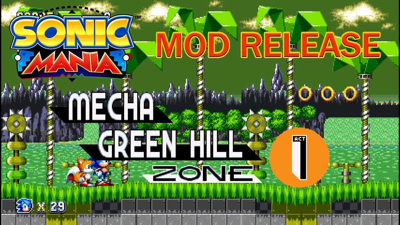 Sonic Mania (PC) Mod : Mecha Green Hill Zone (Final Release)
