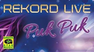 Rekord Live - Puk Puk (Official Video)