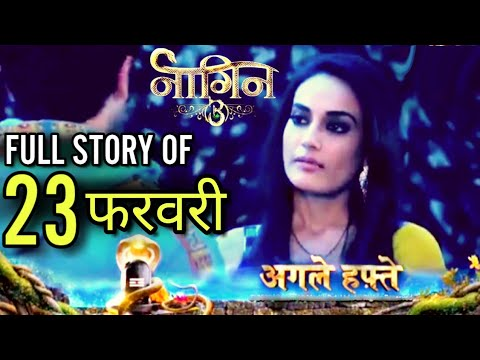 NAAGIN 3 Full Episode | Full Story | 23 February | Latest Upcoming Twist | NAAGIN 3