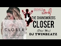 Download Closer - The Chainsmokers (Dhol Mix) ft Halsey | Bhangra Remix | DJ Twinbeatz | Desi Indian Dhol Mix MP3 song and Music Video