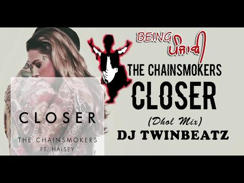 Closer - The Chainsmokers (Dhol Mix) ft Halsey | Bhangra Remix | DJ Twinbeatz | Desi Indian Dhol Mix