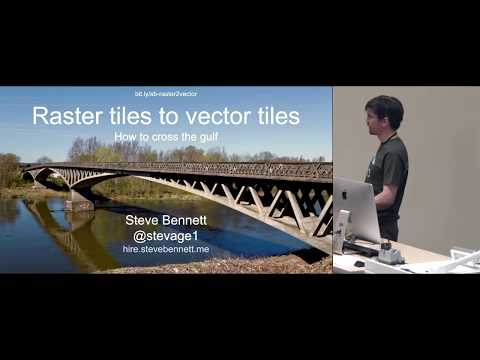 Steve Bennett: Raster tiles to vector tiles: how to cross the gulf