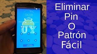Como quitar patron o pin olvidado en Android 2016 | Andro UY
