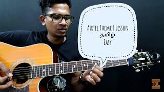 Airtel Theme LESSON | தமிழ் | Easy | Isaac Thayil |  Ar Rahman | Airtel Ad Theme music | Tutorial