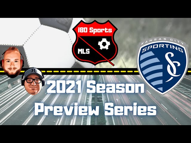 Sporting KC Season Preview 2021- with Special Guest Jimmy from No Other Pod