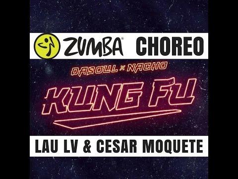 Kung Fu – Dasoul & Nacho- ZUMBA® by Cesar Moquete & Lau LV