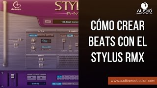 Stylus RMX - Crea Beats Rápidamente