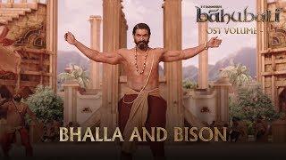 Baahubali OST Volume 01 Bhalla and Bison   MM Keeravaani