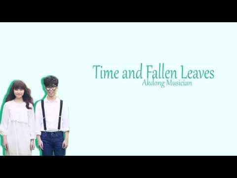 Time and Fallen Leaves - Akdong Musician Lyrics (HAN/ROM/ENG)