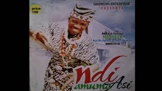 Chijioke Mbanefo - Ndi Amuma Asi Nigerian High life Music mp3